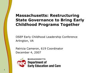 Massachusetts: Restructuring State Governance to Bring Early Childhood Programs Together