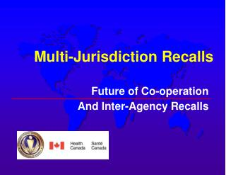 Multi-Jurisdiction Recalls