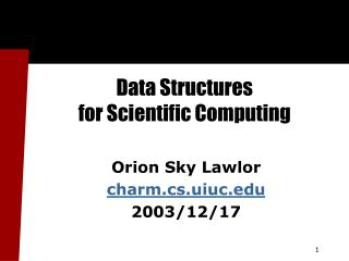 Data Structures  for Scientific Computing