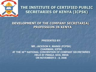 THE INSTITUTE OF CERTIFIED PUBLIC SECRETARIES OF KENYA (ICPSK)