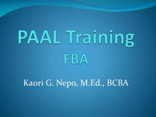 PAAL Training FBA