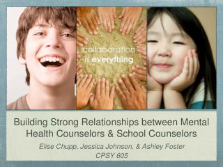Building Strong Relationships between Mental Health Counselors & School Counselors