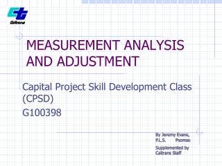 MEASUREMENT ANALYSIS AND ADJUSTMENT