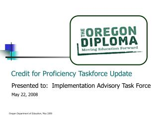 Credit for Proficiency Taskforce Update