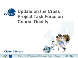 Update on the Cross Project Task Force on Course Quality