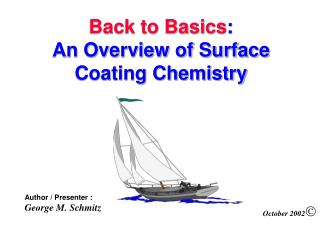 Back to Basics :  An Overview of Surface Coating Chemistry
