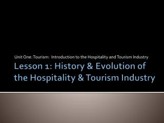 Lesson 1: History & Evolution of the Hospitality & Tourism Industry
