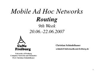 Mobile Ad Hoc Networks Routing 9th Week 20.06.-22.06.2007