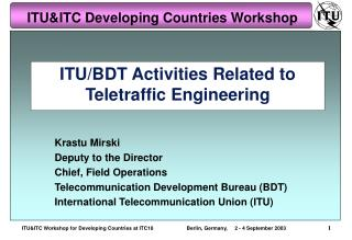 ITU/BDT Activities Related to Teletraffic Engineering