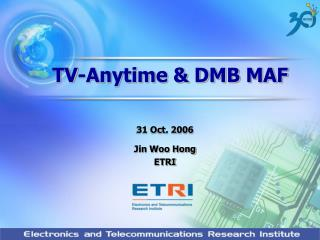 TV-Anytime & DMB MAF