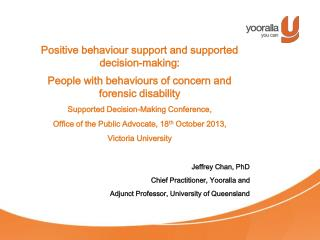 Positive behaviour support and supported decision-making: