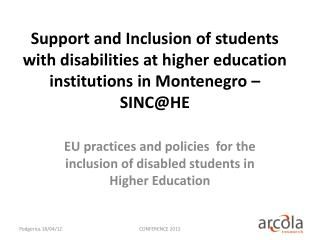 EU  practices and policies  for the  inclusion of disabled students in Higher Education