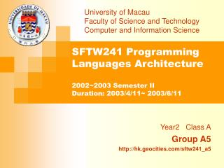 University of Macau 			Faculty of Science and Technology 			Computer and Information Science
