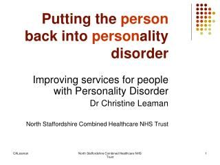 Putting the  person  back into  person ality disorder
