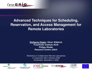Advanced Techniques for Scheduling, Reservation, and Access Management for Remote Laboratories