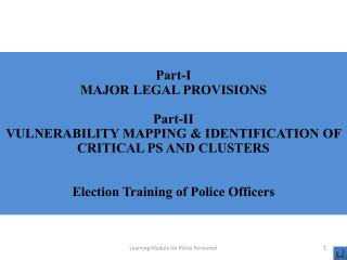 Part-I MAJOR LEGAL PROVISIONS Part-II
