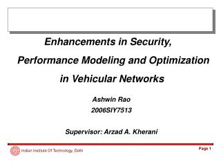 Enhancements in Security,  Performance Modeling and Optimization in Vehicular Networks