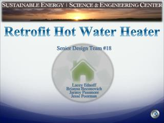 Retrofit Hot Water Heater
