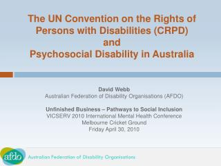 David Webb Australian Federation of Disability Organisations (AFDO)