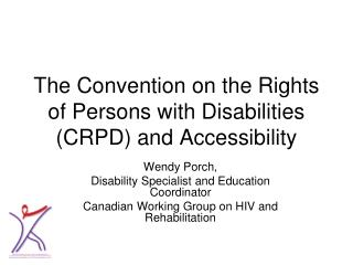 The Convention on the Rights of Persons with Disabilities (CRPD) and Accessibility