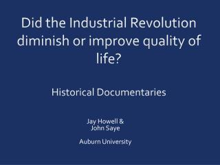 Did the Industrial Revolution diminish or improve quality of life? Historical Documentaries