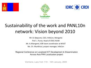 Sustainability of the work and PANL10n network: Vision beyond 2010