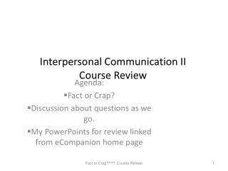 Interpersonal Communication II  Course Review