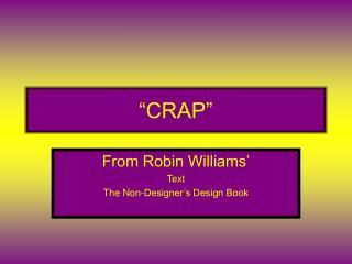 """""""CRAP"""""""