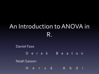 An Introduction to ANOVA in R.