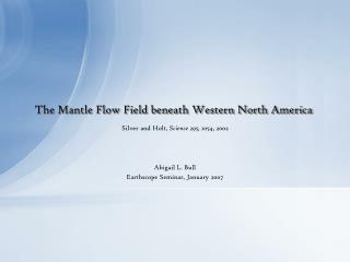 The Mantle Flow Field beneath Western North America