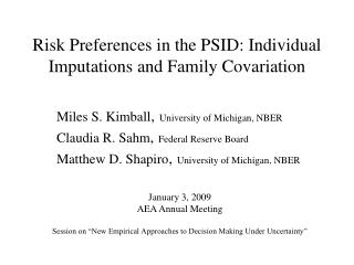 Risk Preferences in the PSID: Individual Imputations and Family Covariation