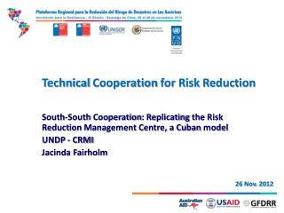 Technical Cooperation for Risk Reduction