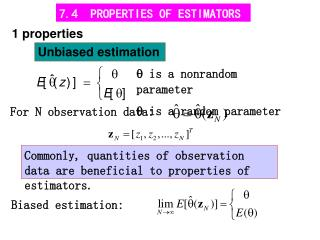 7.4  PROPERTIES OF ESTIMATORS