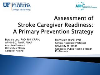 Assessment of  Stroke Caregiver Readiness:  A Primary Prevention Strategy