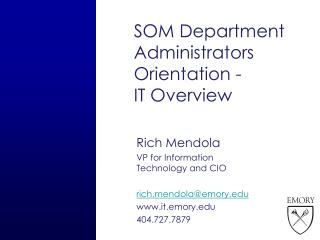 SOM Department Administrators Orientation - IT Overview