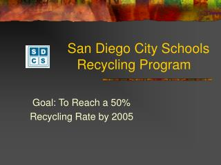 San Diego City Schools Recycling Program