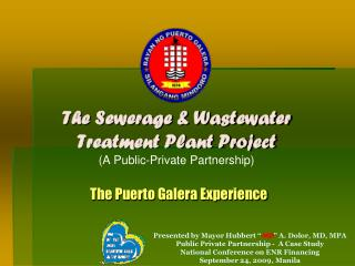 The Sewerage & Wastewater Treatment Plant Project (A Public-Private Partnership)