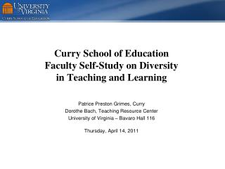 Curry School of Education  Faculty Self-Study on Diversity  in Teaching and Learning