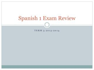 Spanish 1 Exam Review