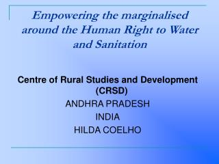 Empowering the marginalised around the Human Right to Water and Sanitation