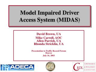 Model Impaired Driver  Access System (MIDAS)