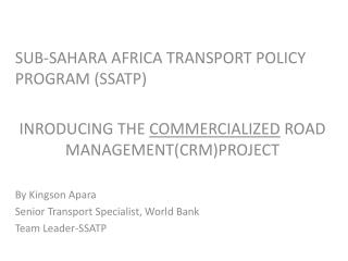 SUB-SAHARA AFRICA TRANSPORT POLICY PROGRAM (SSATP)