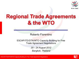 ESCAP/ITD/DTN/WTO Capacity Building for Free Trade Agreement Negotiations  20 – 24 August 2012