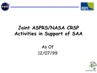 Joint ASPRS/NASA CRSP Activities in Support of SAA