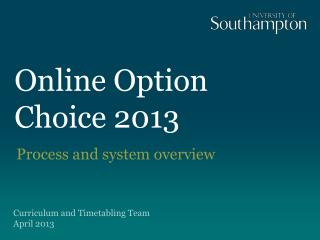 Online Option Choice 2013