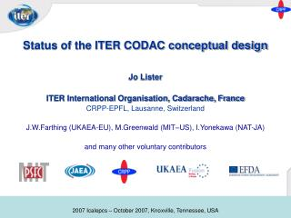 Status of the ITER CODAC conceptual design Jo Lister