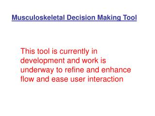 Musculoskeletal Decision Making Tool