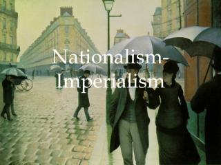 Nationalism-Imperialism