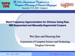 Word Frequency Approximation for Chinese Using Raw,  MM-Segmented and Manually-Segmented Corpora