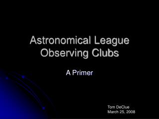 Astronomical League Observing Clubs